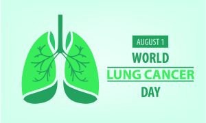August 1st is World Lung Cancer Day